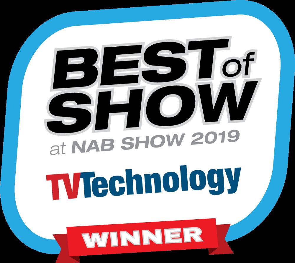 TVTechnology - NAB Show 2019 Best of Show Award