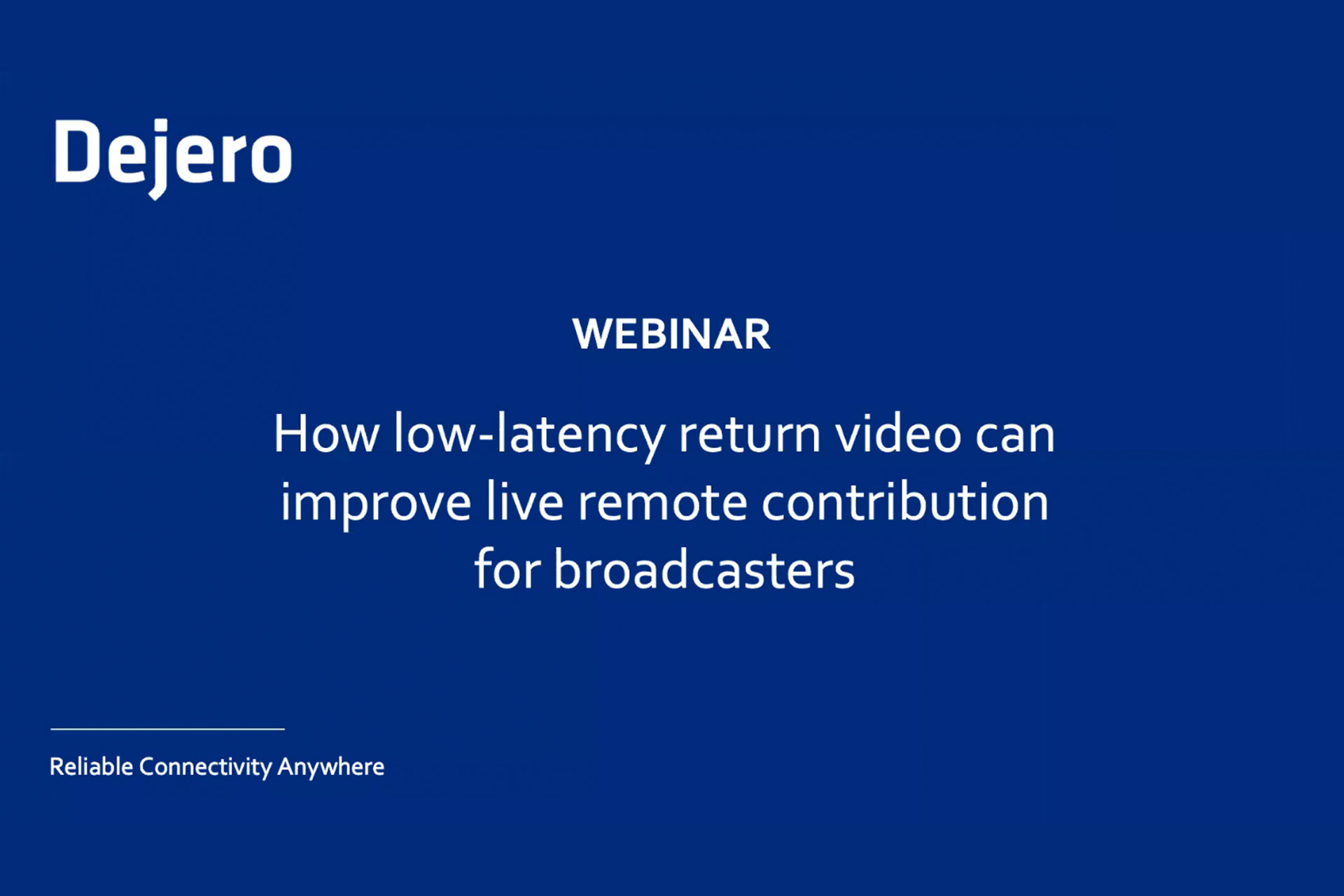 How low-latency return video can improve live remote contribution for broadcasters