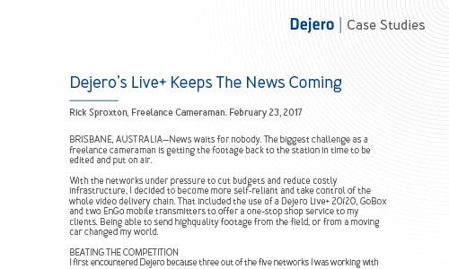 Dejero Keeps the News Coming