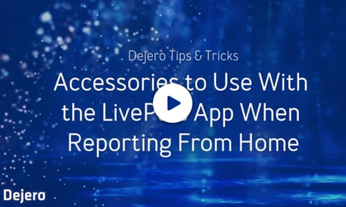 Resources-Video-Accessories to Use With the LivePlus App When Reporting From Home-Thumb